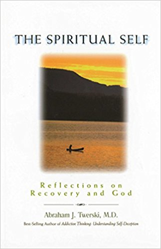 The Spiritual Self: Reflections on Recovery and God