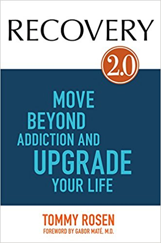 Recovery 2.0: Move Beyond Addiction and Upgrade Your Life
