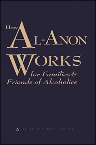 How Al-Anon Works (for Families & Friends of Alcoholics)